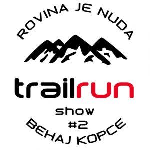 Trailrun Show #2